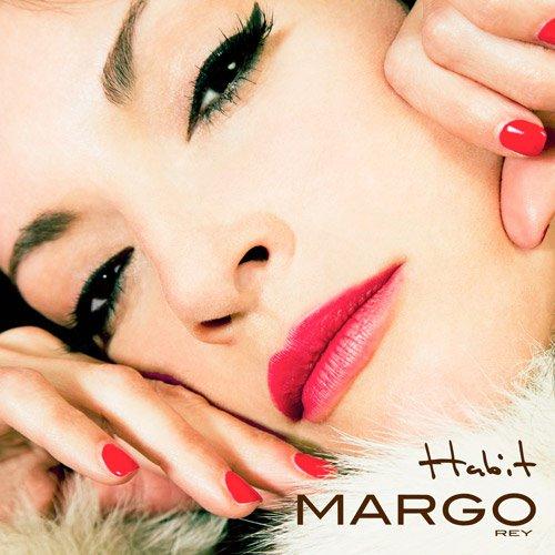 Margo Rey - Habit