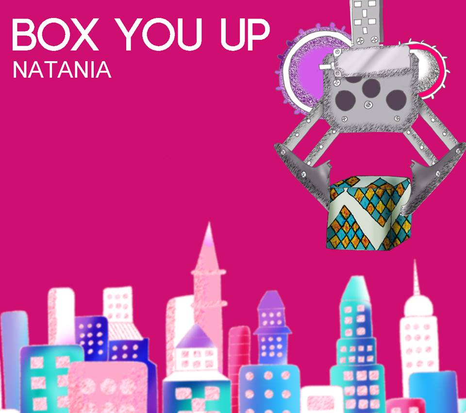 Natania - Box You Up 3